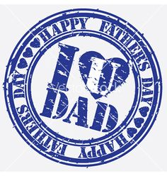 Happy fathers day i love you dad stamp vector by DinoZ on VectorStock®