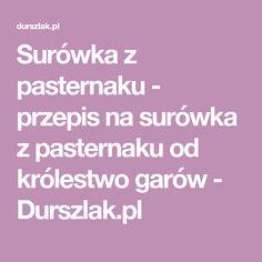 Surówka z pasternaku - przepis na surówka z pasternaku od królestwo garów - Durszlak.pl