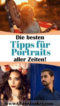Fotografie Tipps - Die besten Tipps für Portraits aller Zeiten! - Entdecke jetzt weitere Foto Tipps auf CHRISTINA KEY - dem Fotografie, Fashion und Tipps Blog aus Berlin