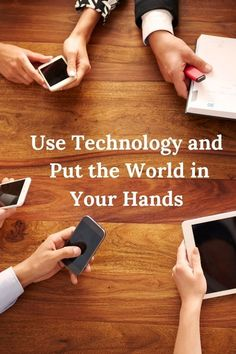 Use Technology and Put the World in Your Hands * Janeane's World Technology Articles, Computer Technology, Made Video, Wonderful Things, Over The Years, Helpful Hints, All About Time, Hands, World