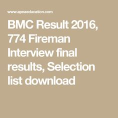 BMC Result 2016, 774 Fireman Interview final results, Selection list download