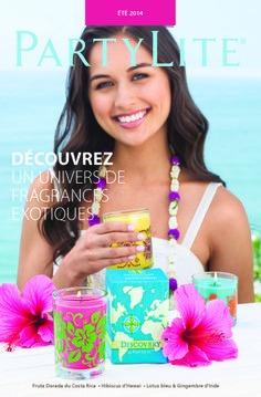 Discovery by PartyLite Costa Rica, Hibiscus, Lotus Bleu, Pots, Partylite, Decorating Your Home, Fragrance, Product Launch, Candles