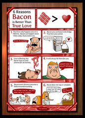 6 Reasons Bacon is Better than True Love - Signed Print