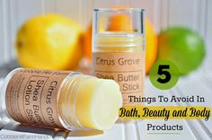 Life At Cobble Hill Farm: 5 Things To Avoid In Bath, Beauty and Body Products
