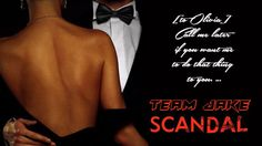 all about the seduction... TEAM JAKE #SCANDAL