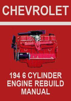 chevrolet 235 cu in 6 cylinder engine overhaul manual manuals rh pinterest com Ford Manual Shift 2015 Ford Dump Trucks