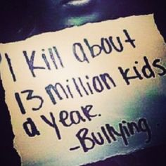 Stop bullying. Kids don't realize how beautiful every one is. Ugly is what's on the inside.<< Bullying is worse then any illness.
