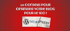 10 conseils de base pour optimiser votre blog Wordpress | Pullseo
