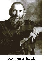 Devil Anse Hatfield-famous for the Hatfield and Mccoy feud