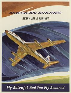classic posters, free download, graphic design, retro prints, travel, travel posters, vintage, vintage posters, Fly Astrojet and You Fly Assured American Airlines - Vintage Travel Poster