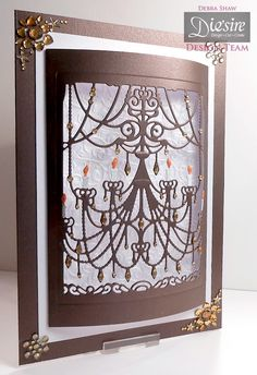Debra Shaw US Create A Card Classic Chandelier, Dark Chocolate Centura Pearl, White Centura Pearl, Kimono Embossing Folder Collall all purpose, Tacky glue, Gems