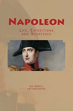 a biography of the life and expeditions of napoleon Napoléon bonaparte (/nəˈpoʊliən ˈboʊnəpɑːrt/ french: [napoleɔ̃ bɔnɑpaʁt] 15 august 1769 - 5 may 1821) was a french statesman and military leader who rose to prominence.