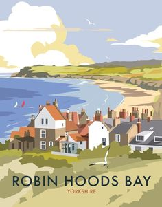 Vintage Travel Giclee Print: Robin Hoods Bay - Dave Thompson Contemporary Travel Print by Dave Thompson : - Posters Uk, Railway Posters, Art Deco Posters, Illustrations And Posters, Poster Prints, Art Prints, Retro Posters, Portsmouth, Old Poster