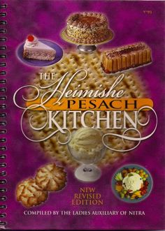 Nitra Kosher Pesach Cookbook  the Heimishe Pesach Kitchen  New and Revised Addishen * ** AMAZON BEST BUY ** #WhatisKosher