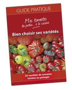 GRATUIT - Guide pratique : Choisir ses variétés de tomates au potager