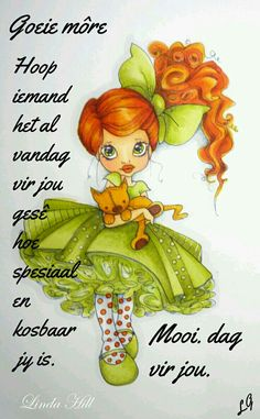 Good Morning Funny, Good Morning Wishes, Good Morning Quotes, Lekker Dag, Goeie More, Afrikaans Quotes, Faith, Words, Amanda