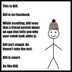 'Be Like Bill' is the cartoon Facebook meme that's taking over the internet.