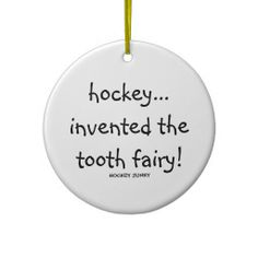 tooth fairy! christmas ornaments - Hockey invented the tooth fairy. #CBJ