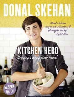Kitchen Hero by Donal Skehan http://www.amazon.co.uk/dp/0007383029/ref=cm_sw_r_pi_dp_AXBTwb02QERF9