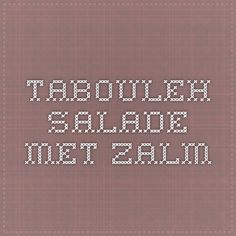 Tabouleh salade met zalm