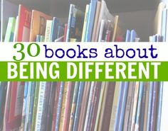 30 children's books celebrating being different and being yourself. How do you encourage your kids to embrace who they are?
