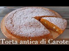 La Torta Antica di Carote è una squisita versione della classica torta di carote delle nostre nonne, semplice e gustosa, perfetta a colazione Cake Pops, Muffins, Cupcakes, Bread, Video, Cooking, Pasta, Food, Carrot