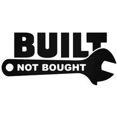 Built Not Bought Jdm Japanese 2 Decal Sticker Many Size Options Many Color Options Industry standard high performance calendared vinyl film Cut From Premium mil Vinyl Outdoor durability is 7 years Glossy surface finish