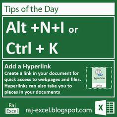 Microsoft Excel 2013 Short Cut Keys: Alt + NI or Ctrl+K (Add a Hyperlink)
