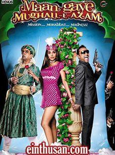 Maan Gaye Mughal-E-Azam Hindi Movie Online - Rahul Bose, Mallika Sherawat, Paresh Rawal and Kay Kay Menon. Directed by Sanjay Chhel. Music by Anu Malik. 2008 [U/A] w.eng.subs