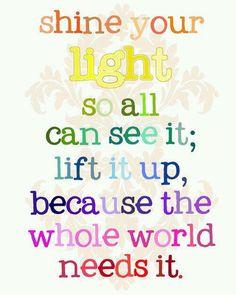 Shine your Light...