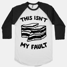 This Isn't My Fault | T-Shirts, Tank Tops, Sweatshirts and Hoodies | HUMAN