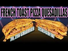 How To Make A French Toast Pizza Quesadilla [WATCH]