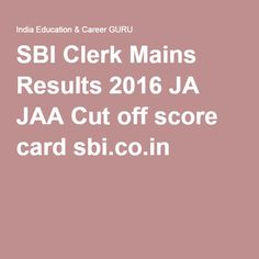 sbi clerk prelims results 2016 state bank of india clerical result junior associate cut off marks ja jaa pre merit list at official site wwwsbicoin clerical jobs in banks
