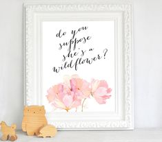 Nursery Watercolor Do You Suppose She's A Wildflower, Printable - INSTANT DOWNLOAD by ROSIEJOprints on Etsy https://www.etsy.com/listing/230872882/nursery-watercolor-do-you-suppose-shes-a