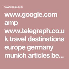 www.google.com amp www.telegraph.co.uk travel destinations europe germany munich articles best-munich-hotels-oktoberfest amp