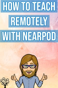 How to Teach Remotely with Nearpod Teaching Technology, Educational Technology, Technology Lessons, Educational Leadership, Canvas Learning, Memes Gretchen, Teaching Secondary, Instructional Strategies, Teacher Resources