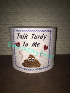 Embroidered Toilet Paper Gag Gift Talk Turdy to by EmbroideryGuru