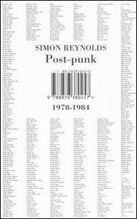 Post-punk - Simon Reynolds - 37 recensioni su Anobii