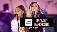 Miley Cyrus and Ariana Grande - Don't Dream It's Over (One Love Manchester)
