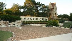 Manor Creek - Community Entrance Sign