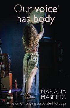Our voice has body: A vision on singing associated to yog... https://www.amazon.com/dp/1543019595/ref=cm_sw_r_pi_dp_x_e9fPyb3AWZ857
