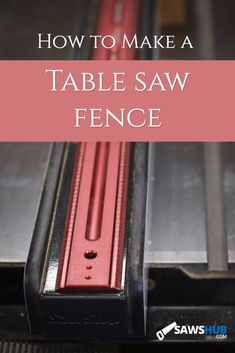 to Make a Table Saw Fence Learn how to make a fence for your table saw to guide wood accurately.Learn how to make a fence for your table saw to guide wood accurately. Jet Woodworking Tools, Woodworking Techniques, Easy Woodworking Projects, Woodworking Quotes, Rockler Woodworking, Woodworking Furniture, Diy Table Saw Fence, Make A Table, Diy Fence