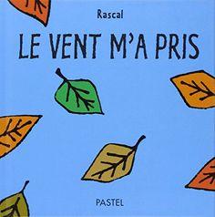 Le vent m'a pris de Rascal http://www.amazon.fr/dp/2211072399/ref=cm_sw_r_pi_dp_idSCwb1A500QD