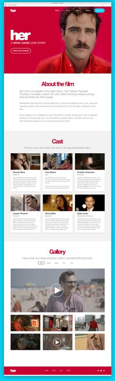 Her (film) Website Redesign by Ben Low, via Behance Very clean 3 column design, they used bootstrap to build it, but looks extremely clean and well laid out.