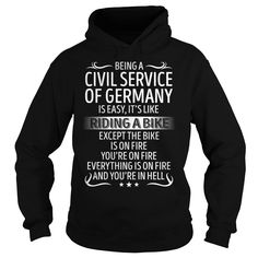 Being a Civil Service Of Germany like Riding a Bike Job Title TShirt