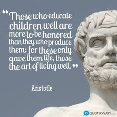 Aristotle Quote - The importance of great teachers