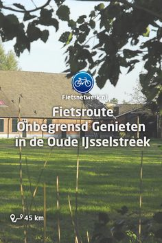 🚲Cycle route Unlimited Enjoyment in the Oude Ijsselstreek . - 🚲Cycle Route Unlimited Enjoyment in the Oude Ijsselstreek # Back corner rou - Backpacking Tips, Camping Gear, Camping Hacks, Camping Checklist, Camping Essentials, Bowfishing, Archery Hunting, Appalachian Trail, Bass Fishing