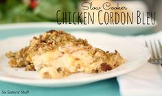 Slow Cooker Chicken Cordon Bleu Recipe / Six Sisters' Stuff | Six Sisters' Stuff