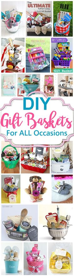 Do it Yourself Gift Baskets Ideas for Any and All Occasions - Perfect DIY Gift Baskets for Christmas - Birthdays - Thank You Gifts - Housewarmings - Baby Showers or anytime