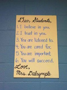 Or just make a simple, heartfelt sign. | 30 Inspiring Posters To Jazz Up Any Classroom